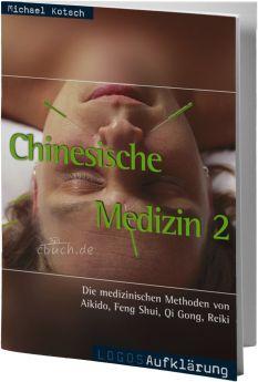 Kotsch: Chinesische Medizin 2 - medizinische Methoden