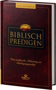 John MacArthur: Biblisch predigen