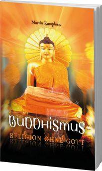 Kamphuis: Buddhismus - Religion ohne Gott