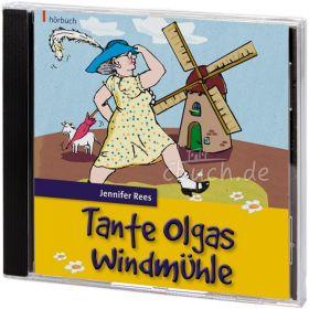 Rees: Tante Olgas Windmühle (Audio-Hörbuch)