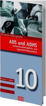 Edward T. Welch: ADS und ADHS (Nr. 10) -3L Verlag