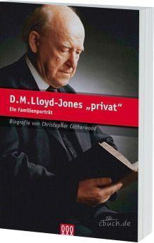 Catherwood: D.M. Lloyd-Jones privat