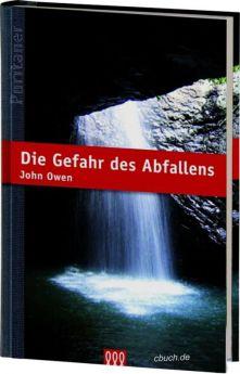 John Owen: Die Gefahr des Abfallens - 3L Verlag