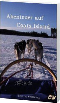 Kettschau: Abenteuer auf Coats Island