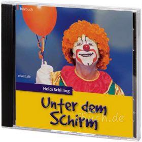 Schilling: Unter dem Schirm (Audio-Hörbuch)