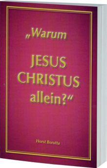 Borutta: Warum Jesus Christus allein?