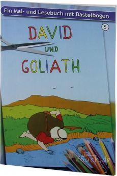 David und Goliath -  Ein Malbuch und Lesebuch mit Bastelbogen