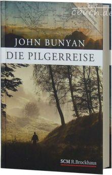 John Bunyan: Die Pilgerreise (Hardcover)