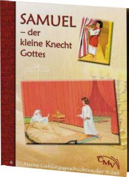 Meine Lieblingsgeschichten: Samuel - der kleine Knecht Gottes