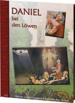 Meine Lieblingsgeschichten: Daniel bei den Löwen