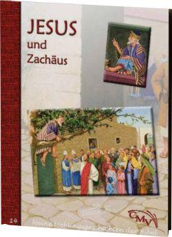 Meine Lieblingsgeschichten: Jesus und Zachäus