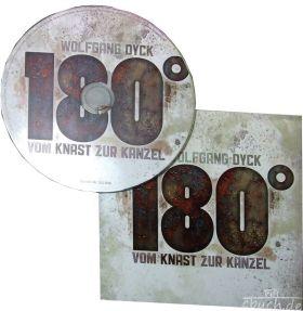 Dyck: 180 Grad - Vom Knast zur Kanzel (Audio-Vortrag)
