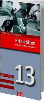 James C. Petty: Prioritäten (Nr. 13) - Die Zeit richtig einteilen