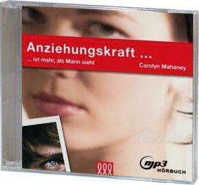 Carolyn Mahaney: Anziehungskraft (MP3-Hörbuch) - 3L Verlag