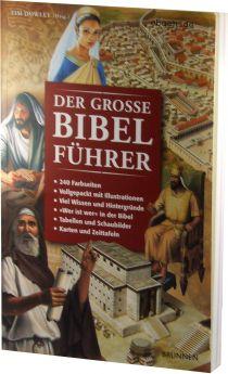 Tim Dowley: Der große Bibelführer