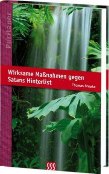Brooks: Wirksame Maßnahmen gegen Satans Hinterlist - 3L Verlag
