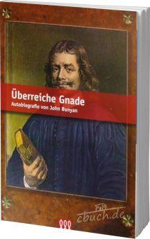 Bunyan: Überreiche Gnade (Paperback) - 3L Verlag