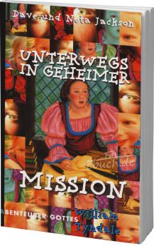 Jackson: Unterwegs in geheimer Mission (William Tyndale)