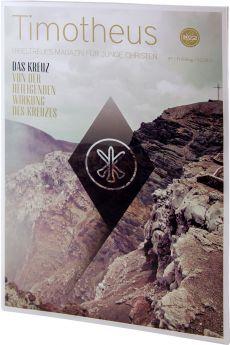 Timotheus Magazin Nr. 7 - 2/2012 - Das Kreuz Teil 2