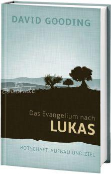 Gooding: Das Evangelium nach Lukas