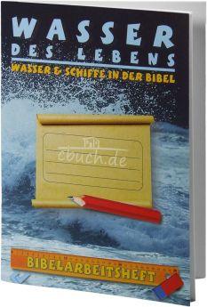 Kausemann: Bibelarbeitsheft - Wasser des Lebens