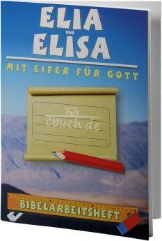 Kausemann: Bibelarbeitsheft - Elia und Elisa