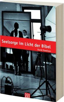 Powlison: Seelsorge im Licht der Bibel - 3L Verlag