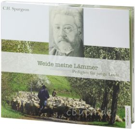Spurgeon: Weide meine Lämmer (MP3-Hörbuch)