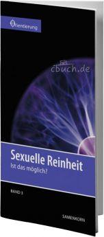 Gassmann: Sexuelle Reinheit (Reihe Orientierung 3)