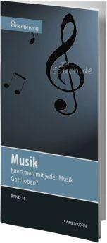 Gassmann: Musik (Reihe Orientierung 16)