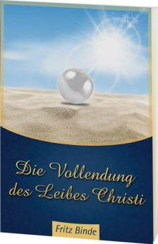Binde: Die Vollendung des Leibes Christi