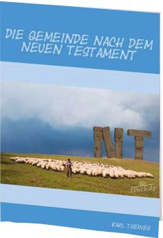 Thewes: Die Gemeinde nach dem Neuen Testament