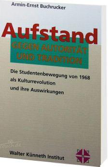 Buchrucker: Aufstand gegen Autorität und Tradition
