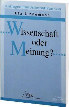 Linnemann: Wissenschaft oder Meinung?