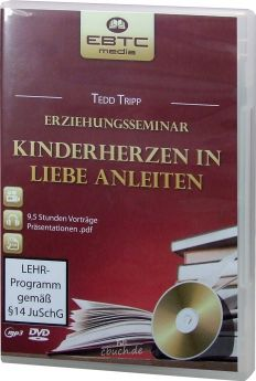 Tripp: Kinderherzen in Liebe anleiten (DVD + MP3-Vortrag)