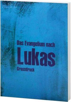 Elberfelder Bibel Edition CSV - Lukas-Evangelium Großdruck