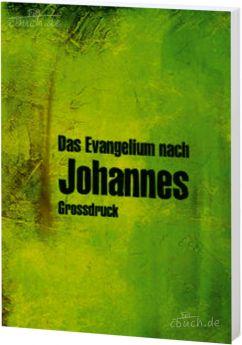 Elberfelder Bibel Edition CSV - Johannes-Evangelium Großdruck