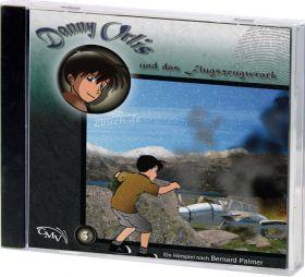 Danny Orlis (3) und das Flugzeugwrack (Audio-Hörspiel)