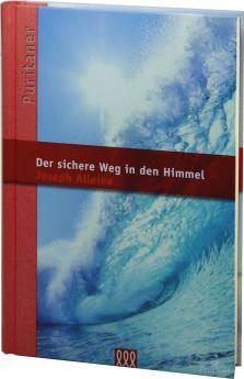 Joseph Alleine: Der sichere Weg in den Himmel - 3L Verlag