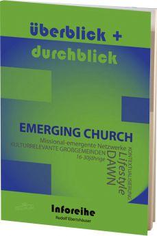 Ebertshäuser: Emerging Church / emergente Bewegung