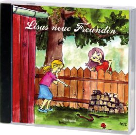 Lisas neue Freundin (Audio-Hörspiel)