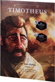 Timotheus Magazin Nr. 14 - 1/2014 - Der Zorn Gottes