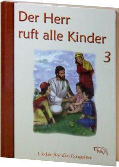 Der Herr ruft alle Kinder (Band 3)