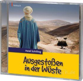 Schilling: Ausgestoßen in der Wüste (Audio-Hörbuch)