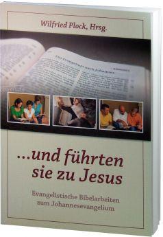 Plock (Hrsg.): ...und führten sie zu Jesus