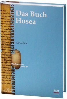 Gisin: Das Buch Hosea (Edition C/AT/Bd. 37)