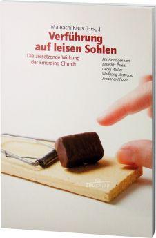 Maleachi-Kreis (Hrsg.): Verführung auf leisen Sohlen