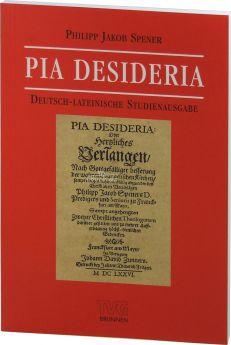 Spener: Pia desideria (deutsch-lateinische Studienausgabe)