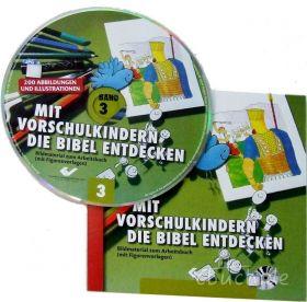 Mit Vorschulkindern die Bibel entdecken, Band 3 (CD-ROM)