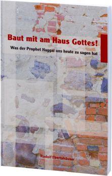 Ebertshäuser: Baut mit am Haus Gottes!